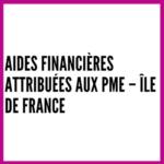 Aides financières attribuées aux PME – Île de France