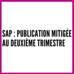 SAP : publication mitigée au deuxième trimestre