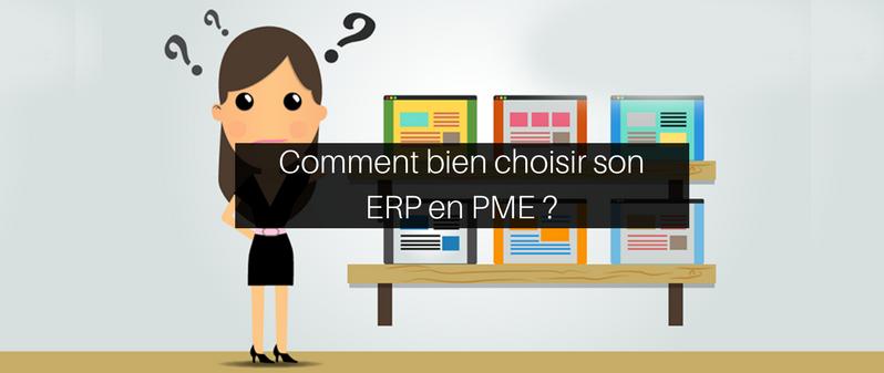 Comment bien choisir son ERP en PME ?