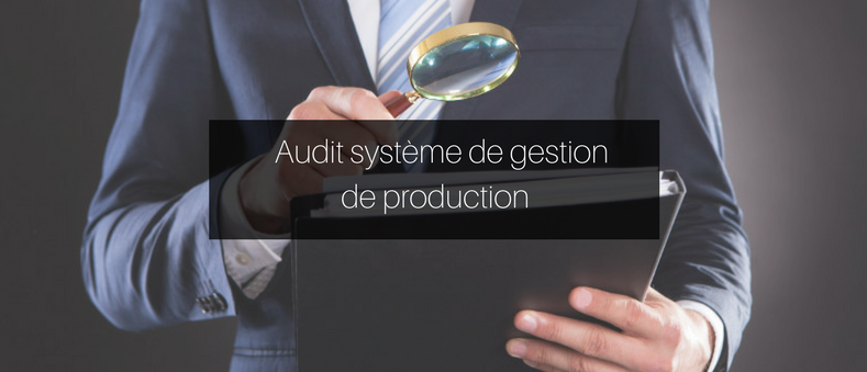 Audit Système de Production GPAO.fr