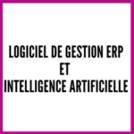 Logiciel ERP et IA